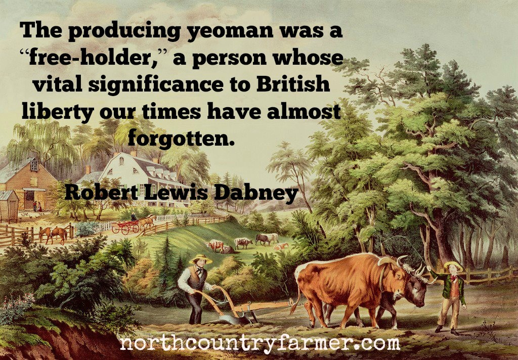 The Producing Yeoman was a Freeholder
