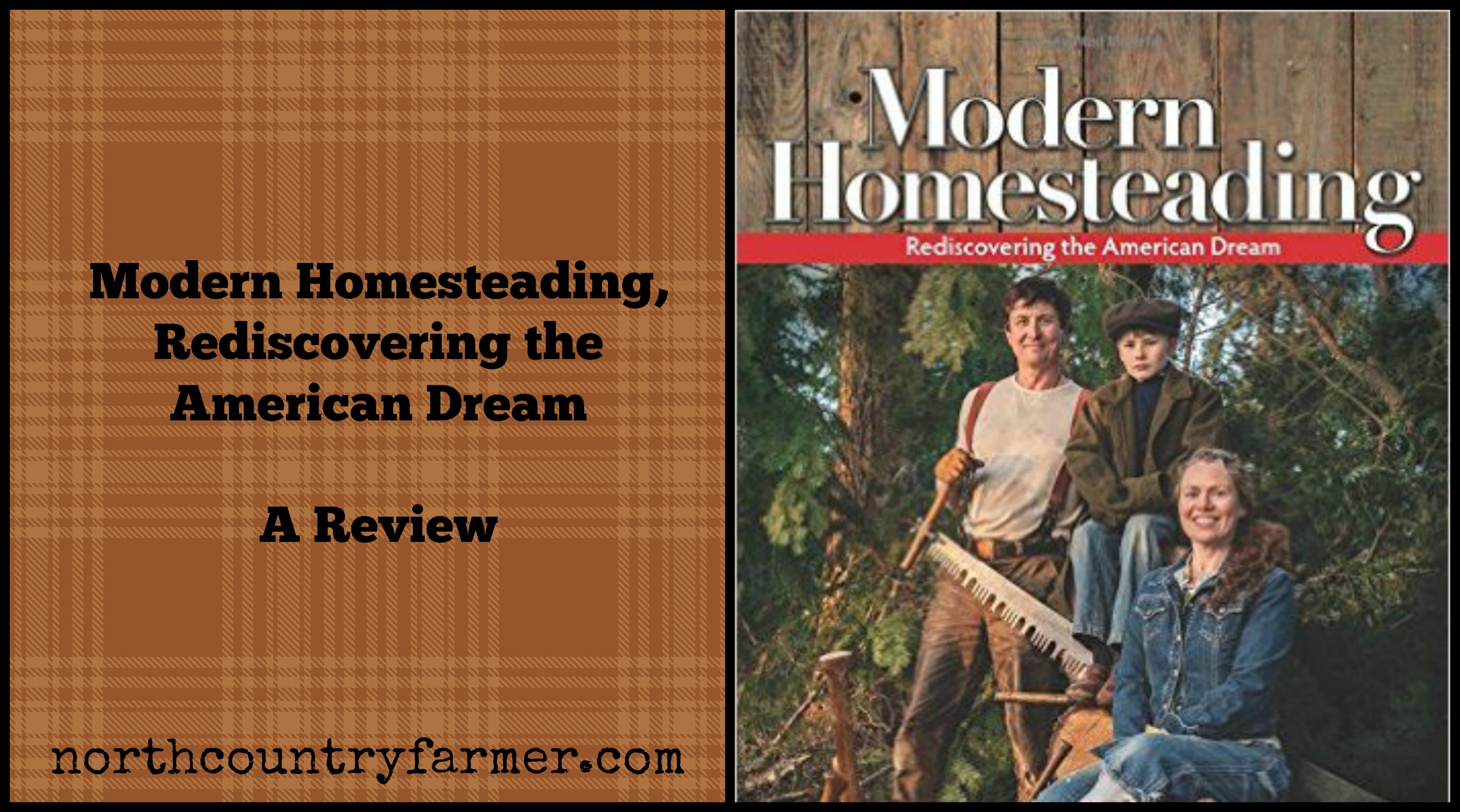 Modern Homesteading, Rediscovering the American Dream ~ Review