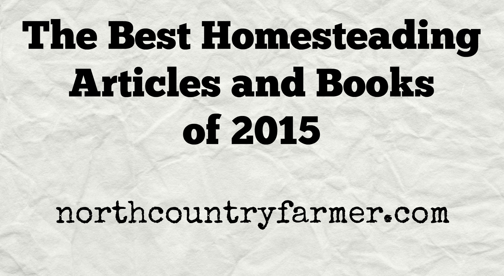 Best Homesteading Articles 2015