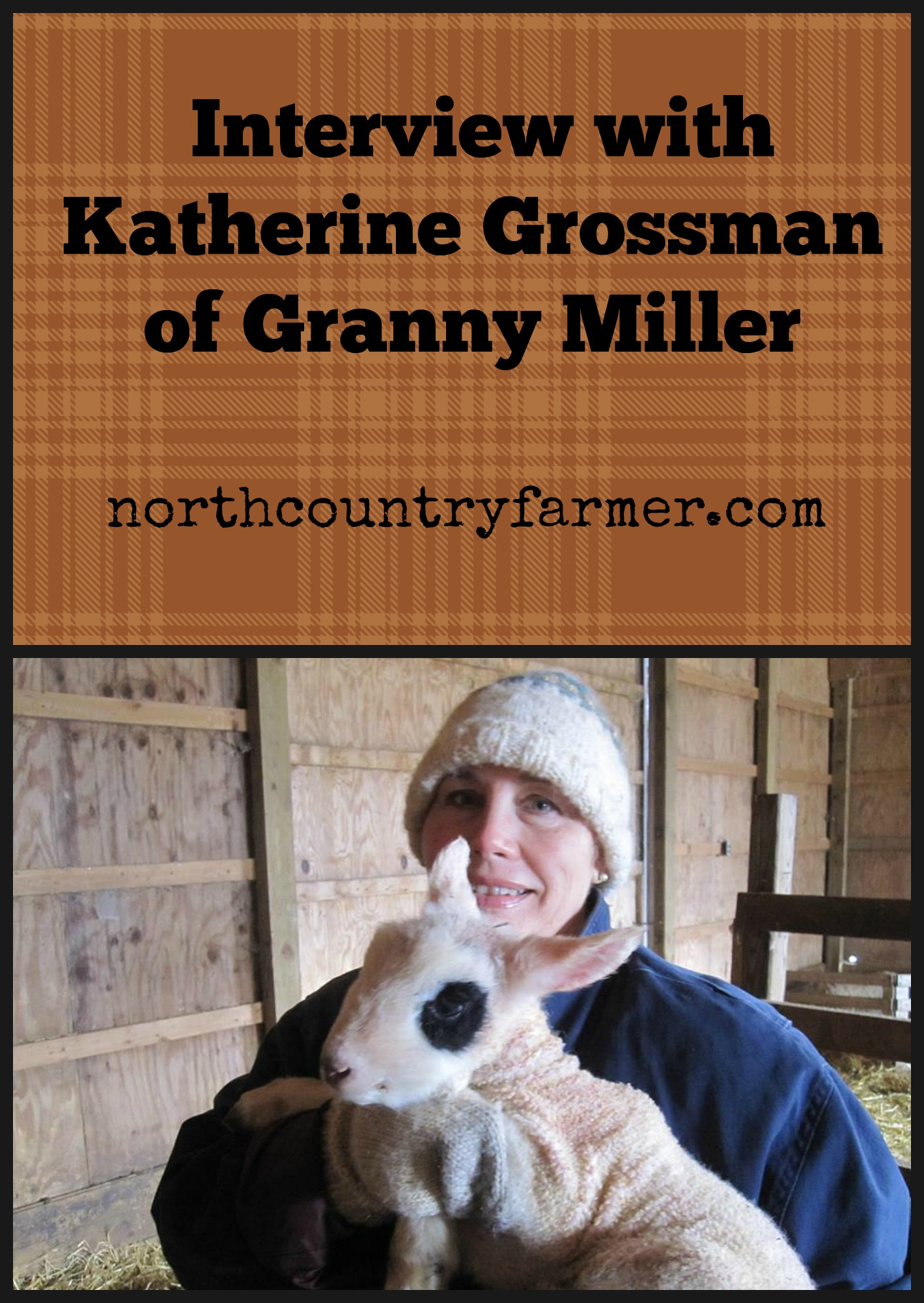 Granny Miller Interview
