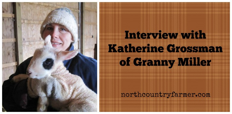 My Interview with Katherine Grossman of Granny Miller