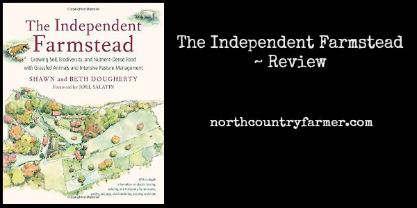 The Independent Farmstead ~ Review