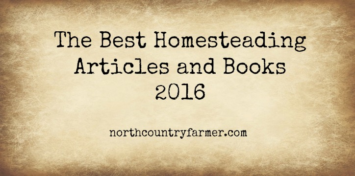 Best Homesteading Articles and Books of 2016